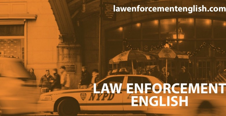 Police English Law Enforcement English