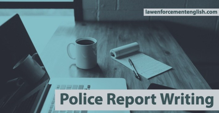 How To Write A Police Report
