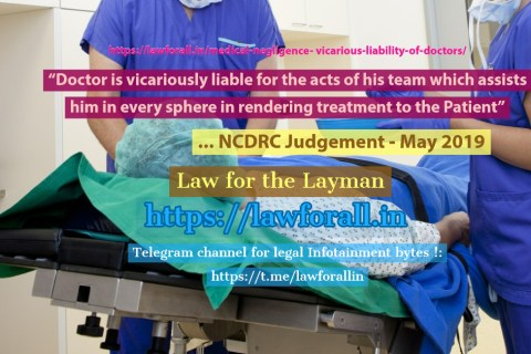 Medical Negligence-Vicarious Liability of Doctors