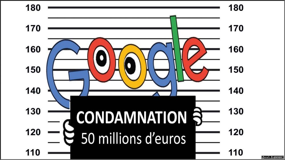 GDPR : CNIL sanctions Google for EUR 50 million