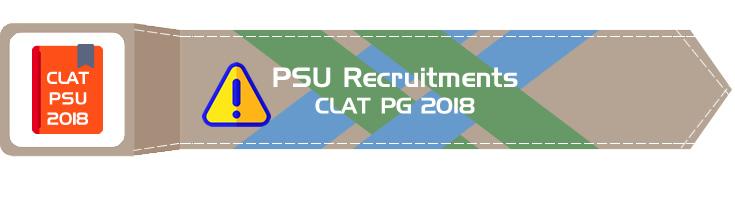 Public Sector Units recruiting through the CLAT PG - BHEL, ONGC, GAIL, PGCIL, Indian Oil, NTPC, OIL
