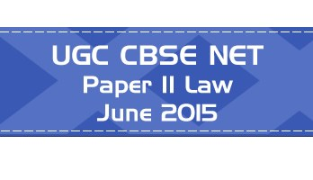 2015 June Previous Paper 2 Law UGC NET CBSE LawMint.com