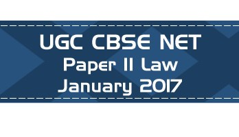 2017 January Previous Paper 2 Law UGC NET CBSE LawMint.com