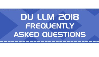 DU LLM Entrance 2018 FAQs Admit Cards Syllabus Mock Tests Previous Question Papers