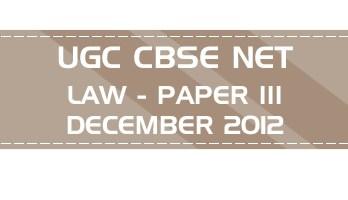 UGC NET Law Paper 3 Previous Question Paper III Mock Test DECEMBER 2012 LawMint
