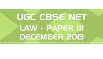 UGC NET Law Paper 3 Previous Question Paper III Mock Test DECEMBER 2013 LawMint