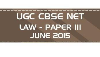 UGC NET Law Paper 3 Previous Question Paper III Mock Test JUNE 2015 LawMint
