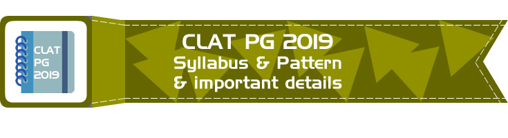 CLAT PG 2019 Eligibility, Syllabus, Application process