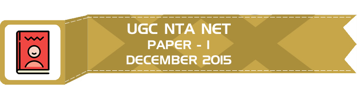 UGC NTA NET Paper 1 - HECI - Previous Question Papers Mock Tests December 2015