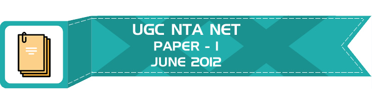 UGC NTA NET Paper 1 - HECI - Previous Question Papers Mock Tests June 2012