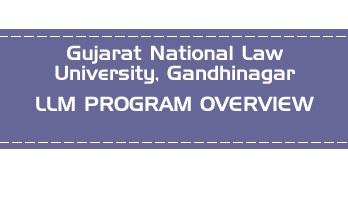 Gujarat National Law University Gandhinagar CLAT LLM PG OVERVIEW LawMint.com