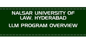 NALSAR UNIVERSITY OF LAW, HYDERABAD CLAT LLM PG OVERVIEW LawMint.com