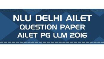 pg ailet llm previous question paper nlu delhi entrance ailet llm 2016 LawMint