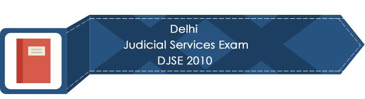 Delhi Judicial Services Exam DJSE 2010 LawMint.com Judiciary Exam Mock Tests Civil Judge Previous Papers Legal Test Series MCQs Study Material Model Papers