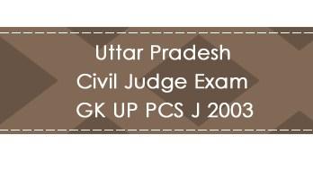 Uttar Pradesh Civil Judge Exam GK UP PCS J 2003 LawMint.com