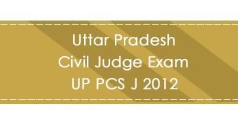 Uttar Pradesh Civil Judge Exam UP PCS J 2012 LawMint.com