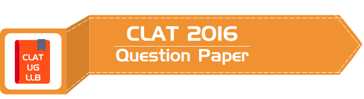 CLAT 2016 Question Paper Solved Answer Key Free PDF Download LawMint CLAT Mock Test Series LLB