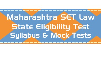 MH SET Law Maharashtra State Eligibility Test Law Syllabus Eligibility Mock Tests Model Papers Previous Papers