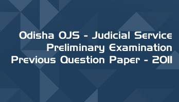 Odisha OPSC OJS Civil Judge Preliminary Exam OJS 2011 Previous Question Paper Answer Key Mock Test Series LawMint