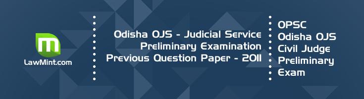 Odisha OPSC OJS Civil Judge Preliminary Exam OJS 2011 Previous Question Paper Answer Key Mock Test Series LawMint