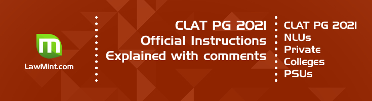 CLAT PG 2021 Official Instructions Explained with comments Pattern Mock Test Series Previous Question Papers Model Papers LawMint