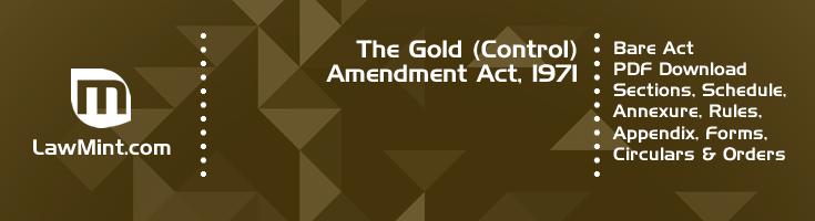 The Gold Control Amendment Act 1971 Bare Act PDF Download 2