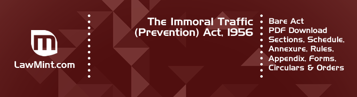 The Immoral Traffic Prevention Act 1956 Bare Act PDF Download 2