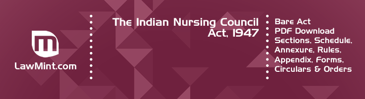 The Indian Nursing Council Act 1947 Bare Act PDF Download 2