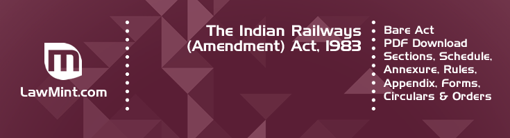 The Indian Railways Amendment Act 1983 Bare Act PDF Download 2