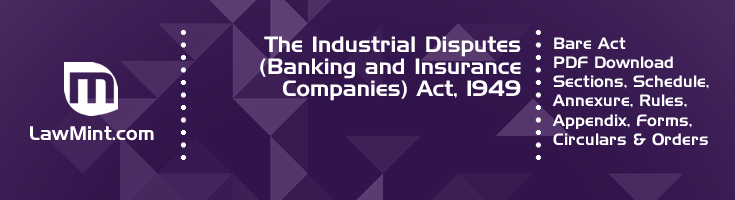 The Industrial Disputes Banking and Insurance Companies Act 1949 Bare Act PDF Download 2
