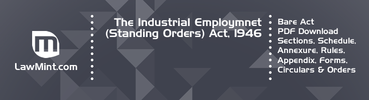 The Industrial Employmnet Standing Orders Act 1946 Bare Act PDF Download 2