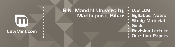B N Mandal University LLB LLM Syllabus Revision Notes Study Material Guide Question Papers 1