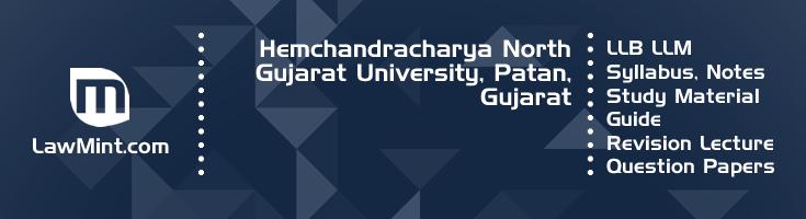 Hemchandracharya North Gujarat University LLB LLM Syllabus Revision Notes Study Material Guide Question Papers 1