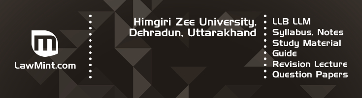 Himgiri Zee University LLB LLM Syllabus Revision Notes Study Material Guide Question Papers 1
