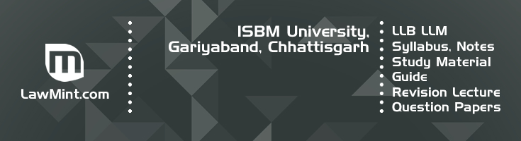 ISBM University LLB LLM Syllabus Revision Notes Study Material Guide Question Papers 1