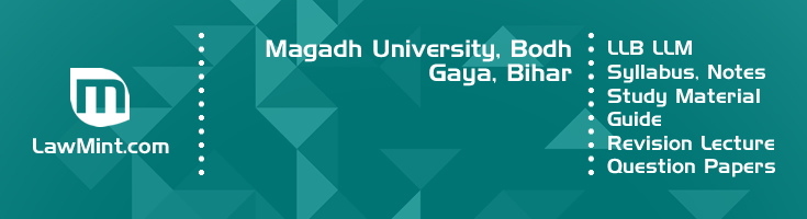 Magadh University LLB LLM Syllabus Revision Notes Study Material Guide Question Papers 1