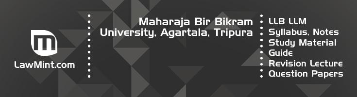 Maharaja Bir Bikram University LLB LLM Syllabus Revision Notes Study Material Guide Question Papers 1