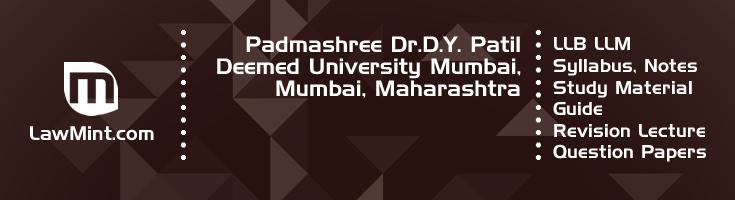 Padmashree Dr D Y Patil University Mumbai LLB LLM Syllabus Revision Notes Study Material Guide Question Papers 1