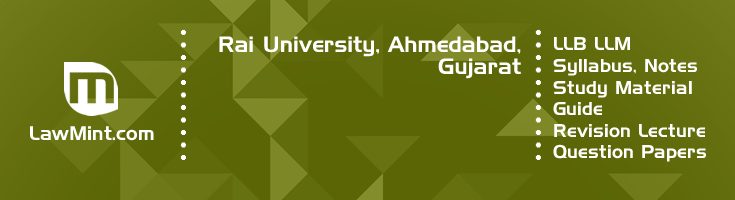 Rai University LLB LLM Syllabus Revision Notes Study Material Guide Question Papers 1