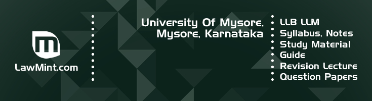 University Mysore LLB LLM Syllabus Revision Notes Study Material Guide Question Papers 1