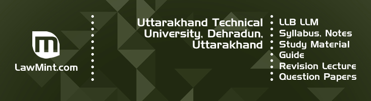Uttarakhand Technical University LLB LLM Syllabus Revision Notes Study Material Guide Question Papers 1