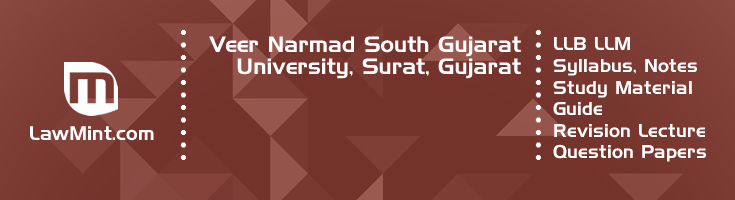 Veer Narmad South Gujarat University LLB LLM Syllabus Revision Notes Study Material Guide Question Papers 1