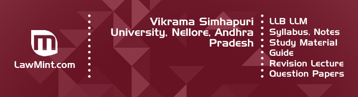 Vikrama Simhapuri University LLB LLM Syllabus Revision Notes Study Material Guide Question Papers 1