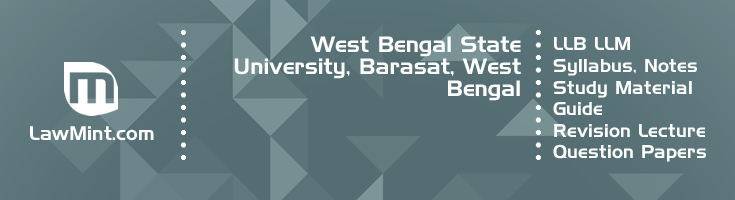 West Bengal State University LLB LLM Syllabus Revision Notes Study Material Guide Question Papers 1