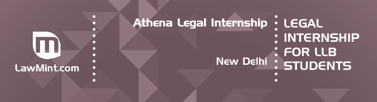 athena legal internship application eligibility experience new delhi