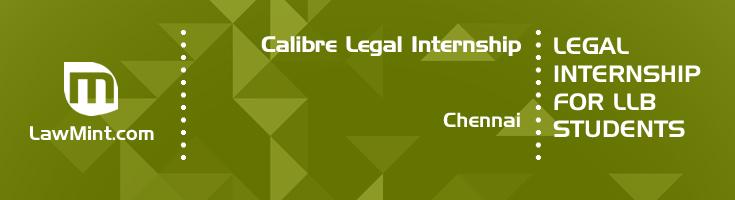 calibre legal internship application eligibility experience chennai
