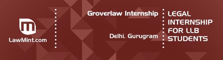 groverlaw internship application eligibility experience delhi gurugram