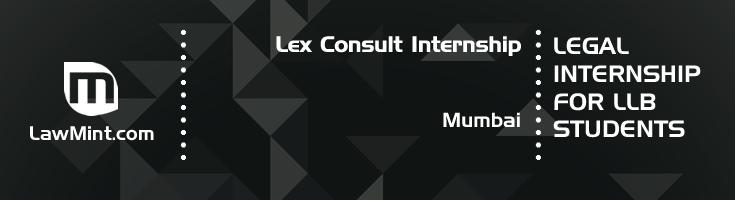 lex consult internship application eligibility experience mumbai