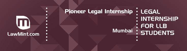 pioneer legal internship application eligibility experience mumbai