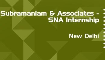 subramaniam and associates sna internship application eligibility experience new delhi